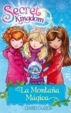 secret kingdom 5: la montaña magica-rosie banks-9788424644420