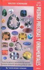 Guia de las piedras preciosas y ornamentales PDF DJVU por Walter schumann