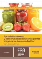 aprovisionamiento y conservación de materias primas e higiene en la manipulación-jose luis armendariz sanz-9788428335720