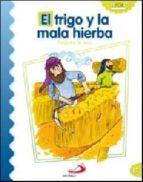 el trigo y la mala hierba (parabolas de jesus) luis daniel londoño silva 9788428538220