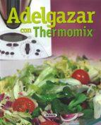 adelgazar con termomix-9788430557820