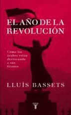 el año de la revolución (ebook)-lluis bassets-9788430609420