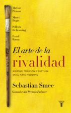 el arte de la rivalidad-sebastian smee-9788430618620