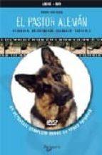 el pastor aleman (incluye dvd)-giorgio teich alasia-9788431539320