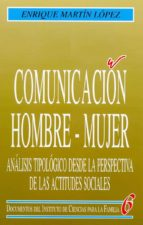 comunicacion hombre-mujer.-enrique martin lopez-9788432127120
