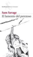 el lamento del perezoso-sam savage-9788432228520