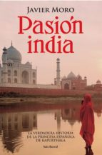 pasión india (ebook) javier moro 9788432290220