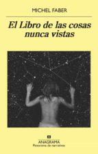 el libro de las cosas nunca vistas (ebook)-michel faber-9788433936820