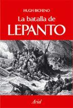 la batalla de lepanto 1571 (precio especial 2009)-hugh bicheno-9788434467620