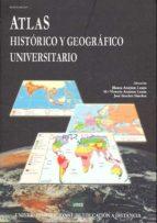 atlas historico y geografico universitario blanca azcarate luxan 9788436252620