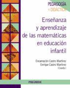 enseñanza y aprendizaje de las matemáticas en educación infantil (ebook)-encarnacion castro martinez-9788436835120