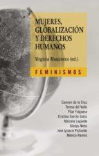 mujeres, globalizacion y derechos humanos virginia maquieira 9788437626420