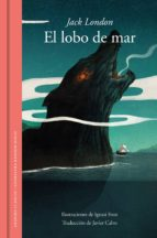 el lobo de mar (edición ilustrada) (ebook)-jack london-9788439735120