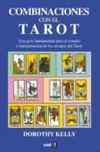 combinaciones de las cartas del tarot-dorothy kelly-9788441402720