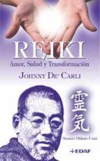 reiki: amor, salud y transformacion-johnny de carli-9788441419520