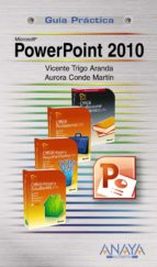 microsoft powerpoint 2010 (guia practica) vicente trigo aranda aurora conde martin 9788441527720
