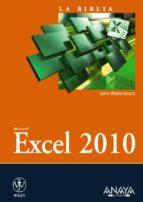 excel 2010 (la biblia) john walkenbach 9788441528420
