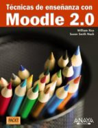 tecnicas de enseñanza con moodle 2.0 william rice susan smith nash 9788441529120