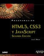 programacion html5, css3 y javascript (2ª ed.)-julie c. meloni-9788441536920