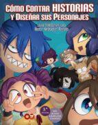 cómo contar historias y dibujar sus personajes hector p. diaz edith lara 9788441540620