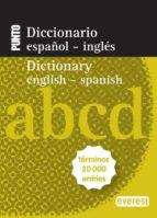 diccionario nuevo punto español ingles / dictionary english   spa nish 9788444110820