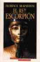 el rey escorpion florence braunstein 9788445501320