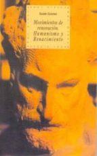 movimientos de renovacion: humanismo y renacimiento-eusebi colomer-9788446007920