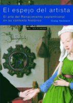 el espejo del artista: el arte del renacimiento septetrional en s u contexto historico-craig harbison-9788446018520