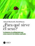 ¿para que sirve el sexo? eduard martorell 9788447537020