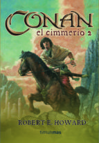 conan el cimmerio 2 robert e. howard 9788448034320