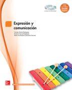 expresión y comunicación. grado superior. (técnico superior en educación infantil). 9788448171520