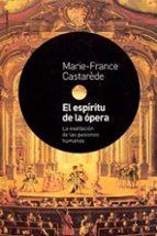 el espiritu de la opera-marie-france casterede-9788449314520