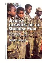 africa despues de la guerra fria: la promesa rota de un continent e mark huband 9788449315220