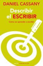 describir el escribir (ebook)-daniel cassany-9788449328220