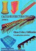 calculo de estructuras con sap 2000   2 volumenes carlos jurado cabañes 9788461749720