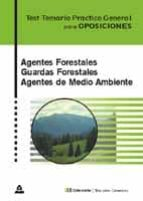 agentes forestales, guardas forestales, agentes medioambientales: test temario practico general 9788466522120