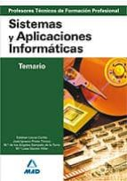 CUERPO DE PROFESORES TECNICOS DE FORMACION PROFESIONAL. SISTEMAS Y APLICACIONES INFORMATICAS. TEMARIO