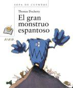 el gran monstruo espantoso-thomas docherty-9788466793520
