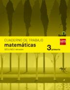 cuaderno matemáticas 2º trimestre savia 3º educacion primaria ed 2014  castellano 9788467570120