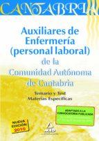 auxiliares de enfermeria: personal laboral de la comunidad autono ma de cantabria. temario y test materias especificas 9788467645620