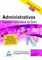 ADMINISTRATIVOS DE LA AGENCIA VALENCIANA DE SALUD. TEST DE LA PAR TE ESPECIFICA