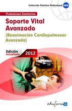 soporte vital avanzado (reanimacion cardiopulmonar avanzada) (2ªe d.) 9788467680720