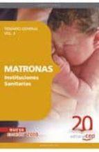 MATRONAS INSTITUCIONES SANITARIAS. TEMARIO VOL. II