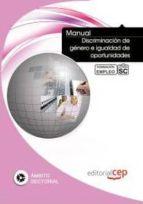 manual discriminacion de genero e igualdad de oportunidades. form acion para el empleo-9788468129020
