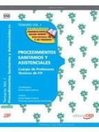 cuerpo de profesores tecnicos de f.p. procedimientos sanitarios y asistenciales: temario (vol 1)-9788468132020