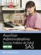 AUXILIAR ADMINISTRATIVO. SERVICIO ANDALUZ DE SALUD (SAS). TEST ESPECÍFICOS