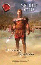 el honor del gladiador (ebook)-michelle styles-9788468716220