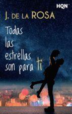 todas las estrellas son para ti (ebook)-j. de la rosa-9788468786520