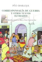 corresponsalia de guerra y otros textos olvidados-pio baroja-9788470351020