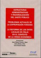 estructuras administrativas y racionalizacion del gasto publico 9788470888120